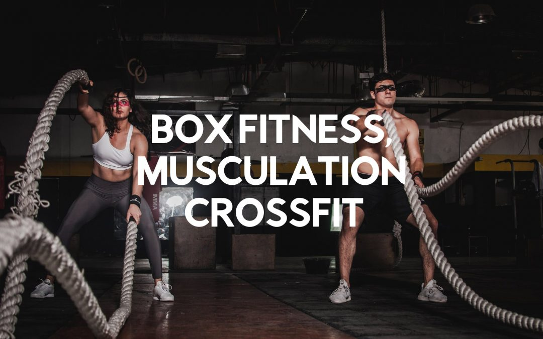 box fitness musculation crossfit