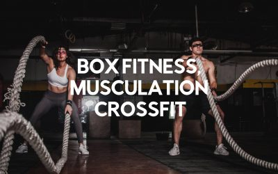 Le top 6 des Box Fitness, Musculation et Crossfit