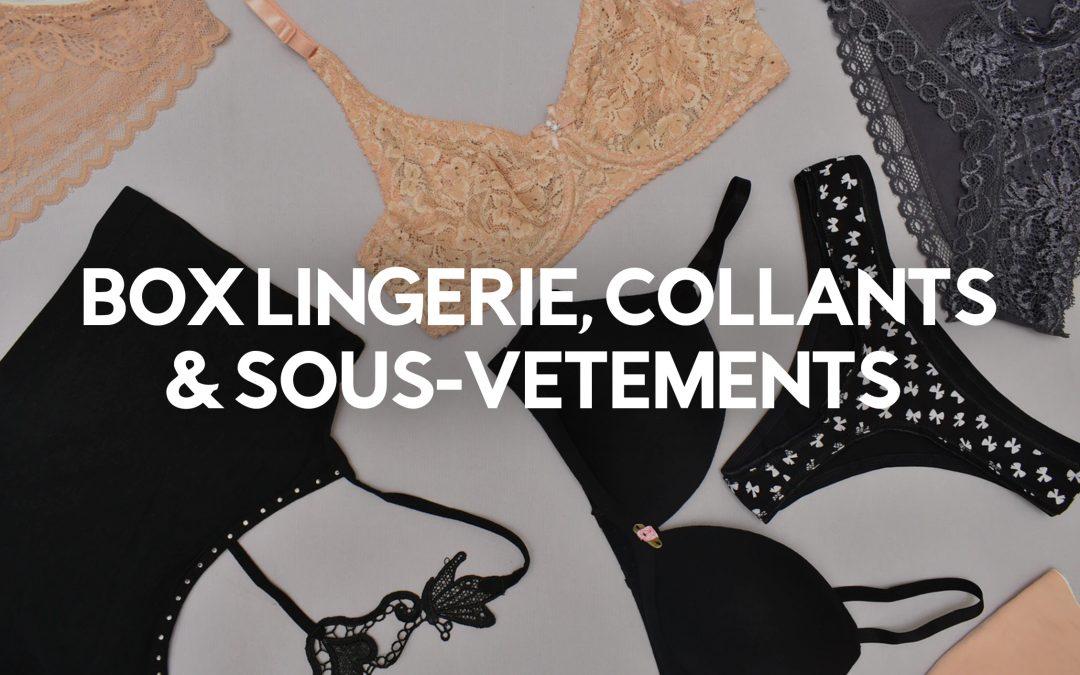 Le Top 11 des box lingerie, collant et sous-vêtements