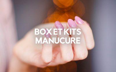 Le Top 14 des Meilleures Box et Kits Manucure (et Pédicure)