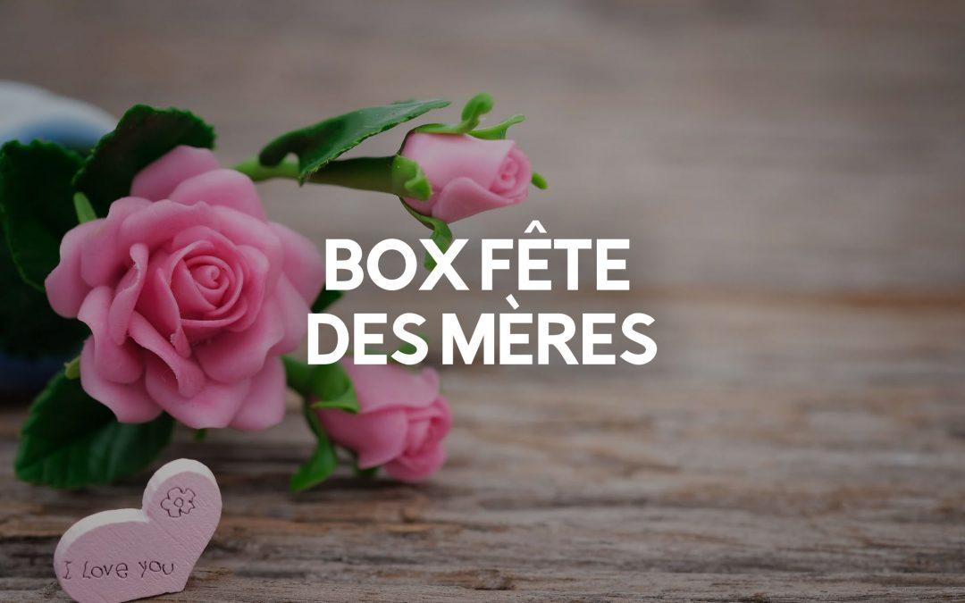 BOX FETE DES MERES
