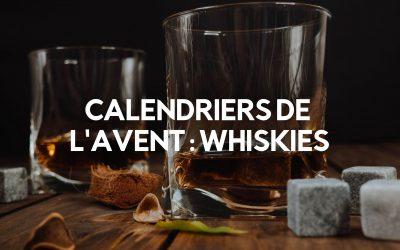 Les 7 Meilleurs Calendriers de l'Avent de Whisky